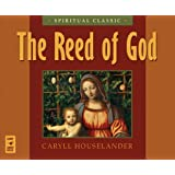 The Reed of God ~ Caryll Houselander