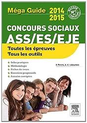 Méga Guide concours sociaux NP: ASS, ES, EJE