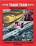 img - for Tragic Train