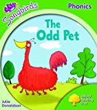 Julia Donaldson Oxford Reading Tree: Stage 2: Songbirds: The Odd Pet