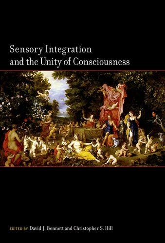Sensory Integration and the Unity of Consciousness (MIT Press)