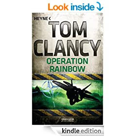 Operation Rainbow: Ein Jack Ryan Roman (German Edition)