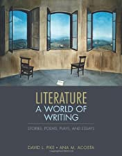 Literature A World of Writing Stories Poems Plays and Essays by David L. Pike