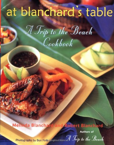 At Blanchard'S Table: A Trip To The Beach Cookbook front-814775