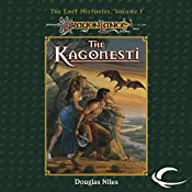 The Kagonesti: Dragonlance: Lost Histories, Book 1 | Douglas Niles