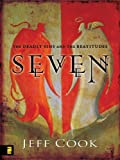 img - for Seven: The Deadly Sins and The Beattitudes book / textbook / text book