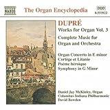 Dupre: Works For Organ, Vol. 3