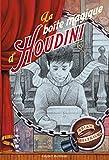 """Afficher """"La boîte magique d'Houdini"""""""