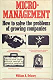 img - for Micromanagement: How to solve the problems of growing companies book / textbook / text book