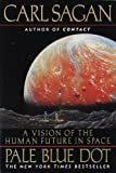 img - for Pale Blue Dot: A Vision of the Human Future in Space book / textbook / text book