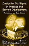 Design for Six Sigma in Product and Service Development