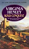 Bold Conquest (0380848309) by Virginia Henley