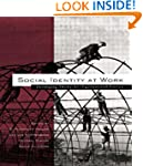Social Identity at Work: Developing T...