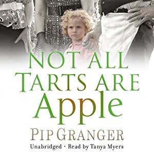 Not All Tarts Are Apple | [Pip Granger]