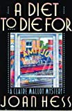A Diet to Die for (Claire Malloy Mysteries, No. 5)