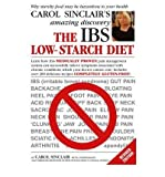 img - for TheIBS Low-starch Diet Why Starchy Food May be Hazardous to Your Health by Sinclair, Carol Smith ( Author ) ON Oct-05-2006, Paperback book / textbook / text book