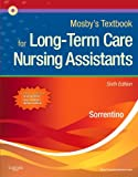 Mosbys Textbook for Long-Term Care Nursing Assistants, 6e