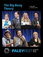 The Big Bang Theory: Cast and Creators Live at PALEYFEST [HD]