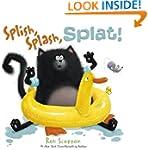 Splish, Splash, Splat! (Splat the Cat)