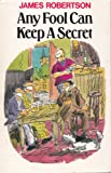 Any Fool Can Keep A Secret (Any Fool series Book 5) (English Edition)