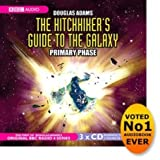 The Hitch Hikers Guide to the Galaxy: Primary Phase (Audio CD)
