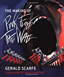 Gerald Scarfe The Making of Pink Floyd The Wall