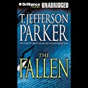 The Fallen (       UNABRIDGED) by T. Jefferson Parker Narrated by David Colacci