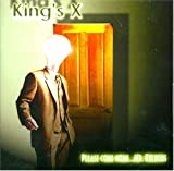 Please Come Home Mr Bulbous by King's X (2000-05-23)