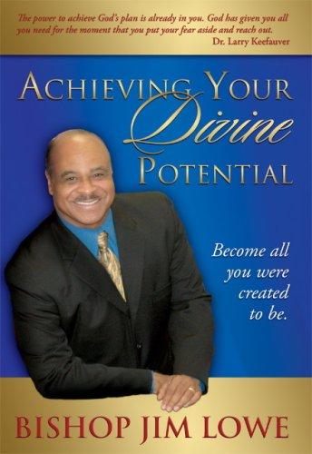 Achieving Your Divine Potential