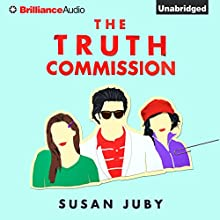 The Truth Commission (       UNABRIDGED) by Susan Juby Narrated by Kate Rudd