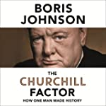 The Churchill Factor: How One Man Mad...