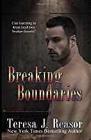 Breaking Boundaries (SEAL Team Heartbreakers Book 5)