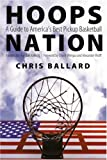 Hoops Nation: A Guide to Americas Best Pickup Basketball