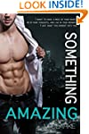 Something Amazing: Spin-Off to Someth...