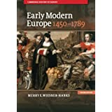 Early Modern Europe, 1450-1789 (Cambridge History of Europe)