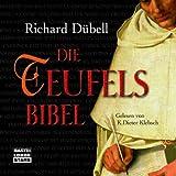 Die Teufelsbibel: Historischer Roman. -