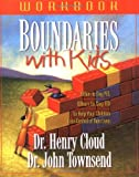 Boundaries with Kids Workbook (0310223490) by Cloud, Henry