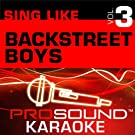 Sing Like Backstreet Boys v.3 (Karaoke Performance Tracks)