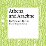 Athena and Arachne | Edward Ferrie