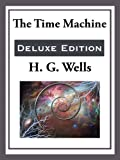 The Time Machine (Unexpurgated Start Publishing LLC)