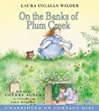 On the Banks of Plum Creek CD (Little House-the Laura Years)