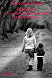 The Road to Our Daughter:  A True Story of the Older Child Adoption Process