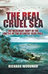 The Real Cruel Sea: The Merchant Navy...