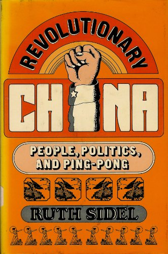 Revolutionary China: People, Politics and Ping-Pong