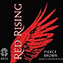 Red Rising Audiobook by Pierce Brown Narrated by Tim Gerard Reynolds