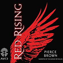 Red Rising | Livre audio Auteur(s) : Pierce Brown Narrateur(s) : Tim Gerard Reynolds