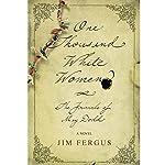 One Thousand White Women   Jim Fergus,J. Will Dodd (introduction)