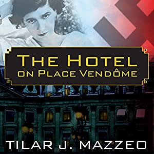 The Hotel on Place Vendome Audiobook