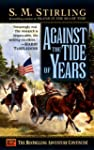 Against the Tide of Years: A Novel of...
