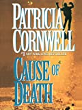 Cause of Death (Kay Scarpetta Series Book 7)